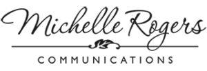 Michelle Rogers Communications | Michelle Rogers Inc.